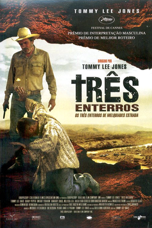 "poster for ""Three Burials of Melquiades Estrada, The&quot"