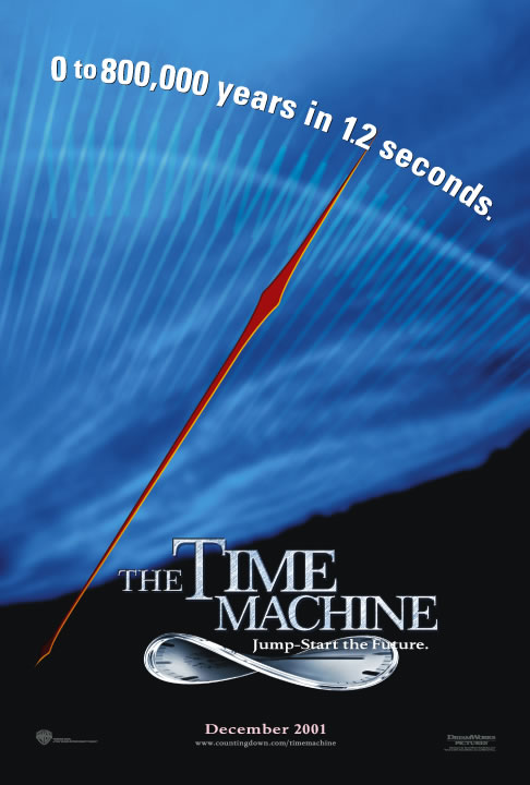 "poster for ""Time Machine, The"" by Simon Wells (2002)"