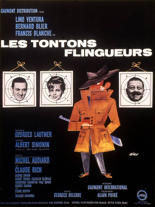 "poster for ""Tontons Flingueurs, Les (Monsieur Gangster US), Crooks in Clover (UK))"" by Georges Lautner(1963)"