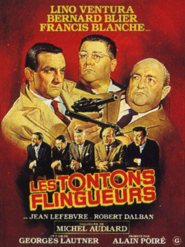 "poster for ""Tontons Flingueurs, Les (Monsieur Gangster US), Crooks in Clover (UK))"""