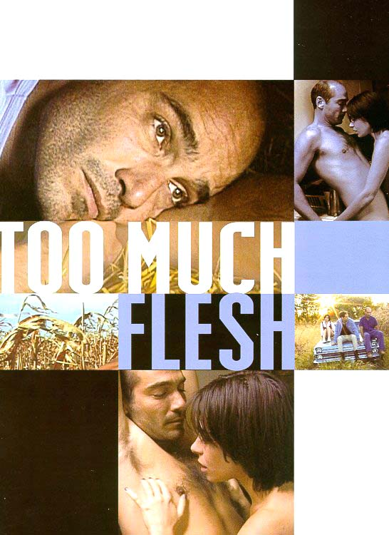 "poster for ""Too Much Flesh"" by Jean-Marc Barr 