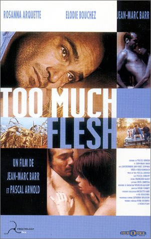 "poster for ""Too Much Flesh&quot"