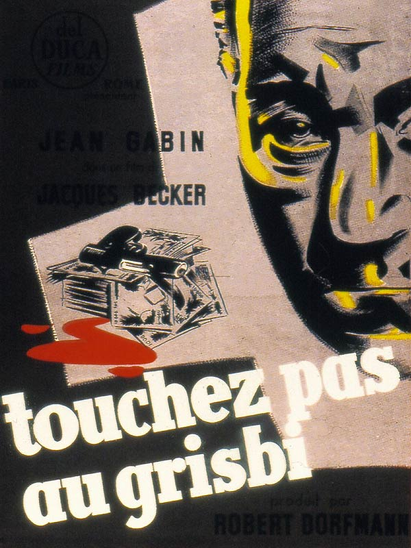 "poster for ""Touchez Pas Au Grisbi"" by Jacques Becker(1953)"