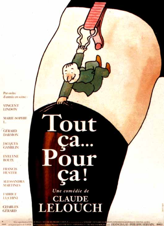 "poster for ""Tout �a... pour �a!"" by Claude Lelouch(1993)"