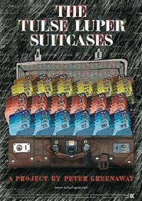 "poster for ""Tulse Luper Suitcases, The - The Moab Story&quot"