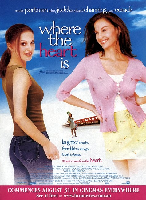 "poster for ""Where the Heart Is"" by Matt Williams(2000)"
