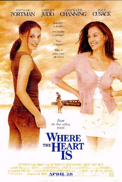 "poster for ""Where the Heart Is&quot"