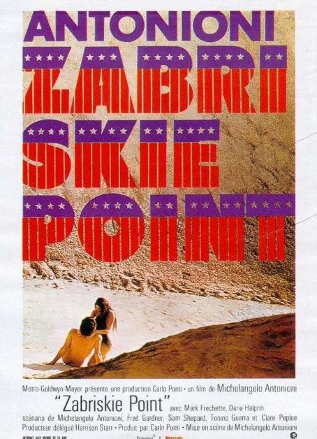"poster for ""Zabriskie point"" by Michelangelo Antonioni(1970)"